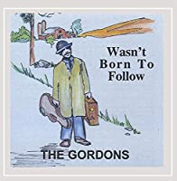 Wasnt Born to Follow