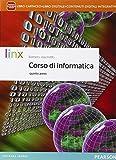 Corso di informatica. Per la 5ª classe delle Scuole superiori. Con e-book. Con espansione online