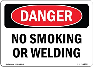 OSHA Danger Sign - No Smoking Or Welding   Rigid Plastic Sign   Protect Your Business, Construction Site, Warehouse & Shop Area   Made in The USA