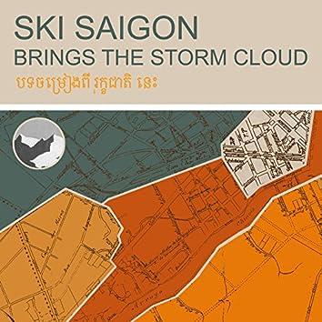 Brings the Storm Cloud