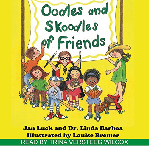 Oodles and Skoodles of Friends audiobook cover art