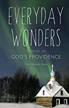 Everyday Wonders: Stories of God's Providence