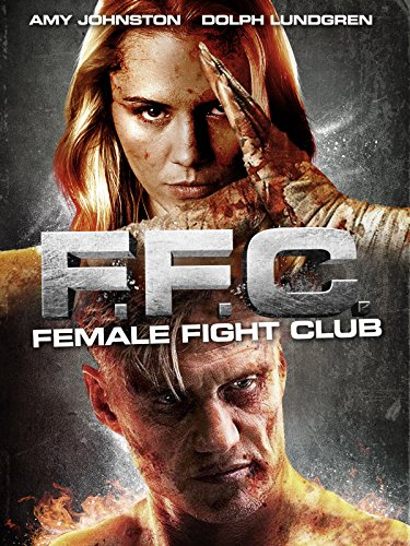 F.F.C.: Female Fight Club [dt./OV]