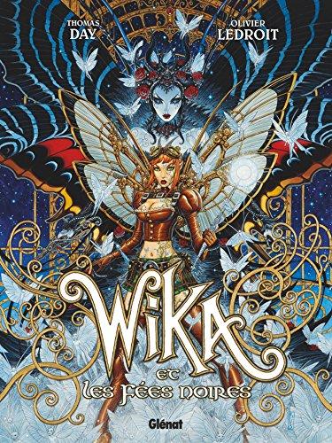 Wika - Tome 02 : Wika et les Fées noires