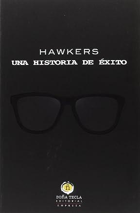 Hawkers, una historia de éxito
