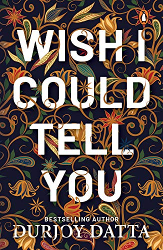 Wish I Could Tell You (English Edition)