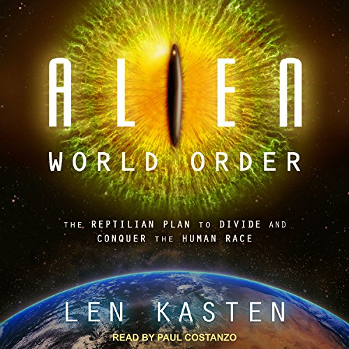 Alien World Order Audiobook By Len Kasten cover art