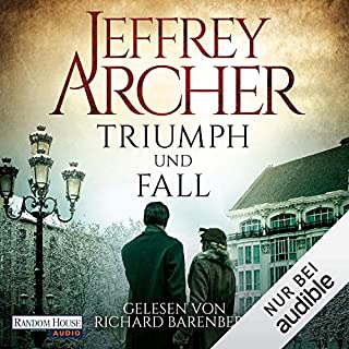 Triumph und Fall                   By:                                                                                                                                 Jeffrey Archer                               Narrated by:                                                                                                                                 Richard Barenberg                      Length: 23 hrs and 20 mins     Not rated yet     Overall 0.0