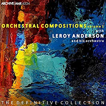Orchestral Compositions, Volume 1