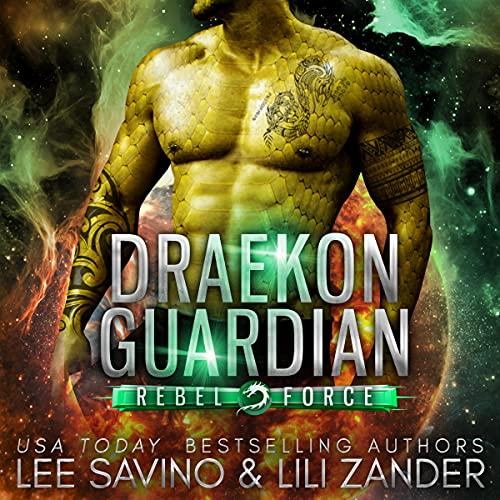Draekon Guardian Audiobook By Lili Zander, Lee Savino cover art