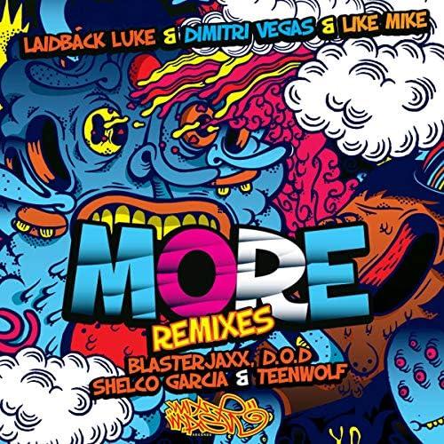 Laidback Luke & Dimitri Vegas & Like Mike