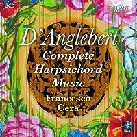 D'Anglebert: Complete Harpsichord Music by Francesco Cera