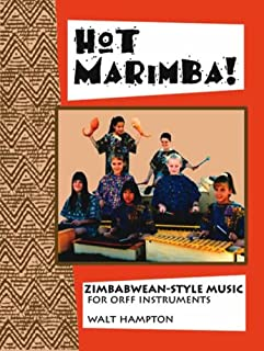 Hot Marimba! : Zimbabwean Style Music for Off Instruments
