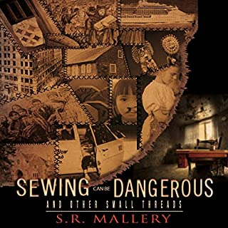 Page de couverture de Sewing Can Be Dangerous and Other Small Threads