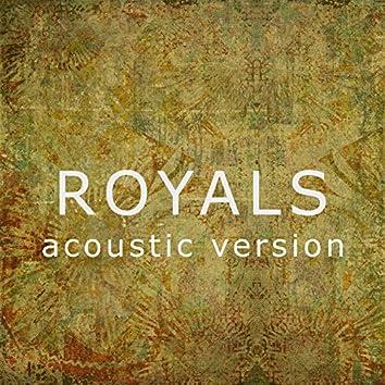 Royals (Acoustic Version)
