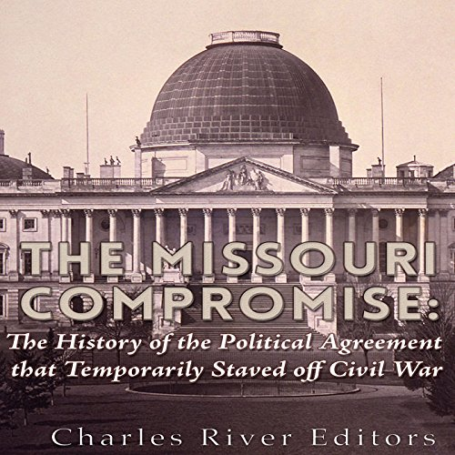 The Missouri Compromise audiobook cover art