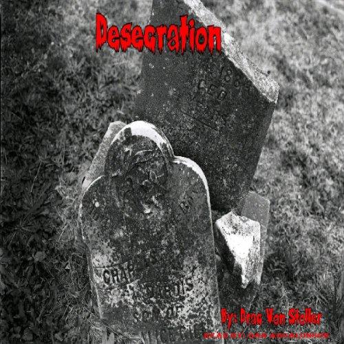 Desecration audiobook cover art