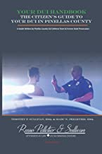 Your DUI Handbook: The Citizen's Guide To Your DUI In Pinellas County