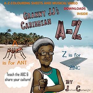 Granny JJ's Caribbean A-Z (The Granny JJ Adventures)