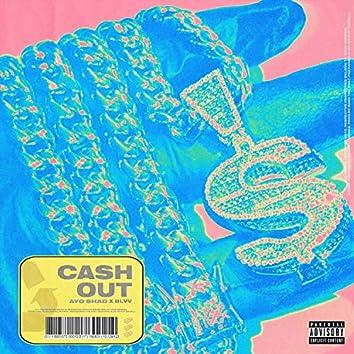 Cash Out (feat. Blvv)