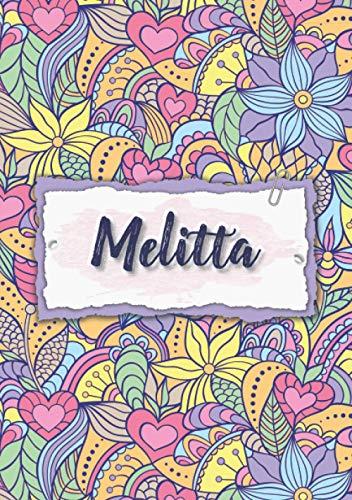 Melitta: Taccuino A5 | Nome personalizzato Melitta | Regalo di compleanno per moglie, mamma, sorella, figlia | Design: floreale | 120 pagine a righe, piccolo formato A5 (14.8 x 21 cm)