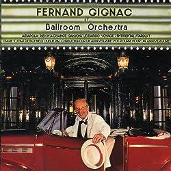 Fernand Gignac Et Ballroom Orchestra [Import]