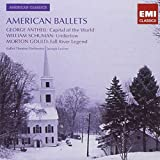American Ballets: George Antheil: Capital of the World; William Schuman: Undertow; Morton Gould: Fall River Legend