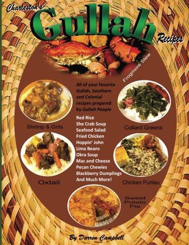 Gullah Recipes: Charleston's Gullah Recipes