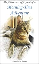 The Adventures of Arya the Cat: Morning-Time Adventure PDF
