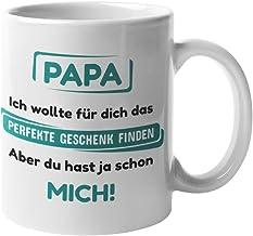 Papa Geschenkideen I Papa Tochter Geschenk I Tasse mit lustigem Spruch I Geburtstag für Papa (Du hast ja Schon Mich)