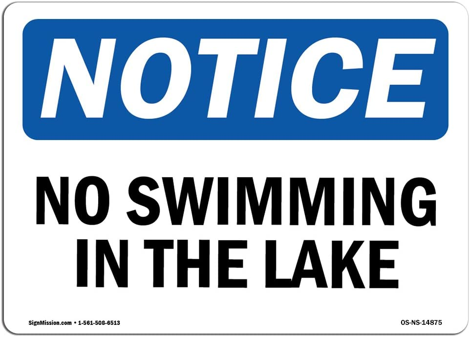 OSHA Notice Sign - Superior No Swimming The Pro In Japan's largest assortment Lake Aluminum