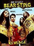 Bee Sting 2: Bear Sting