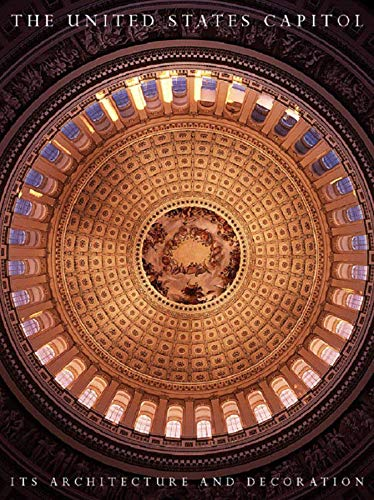 Compare Textbook Prices for The United States Capitol: Its Architecture and Decoration Illustrated Edition ISBN 9780393038316 by Reed, Henry Hope