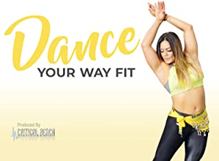 Dance Your Way Fit