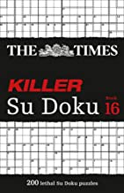 The Times Killer Su Doku Book 16: 200 Lethal Su Doku Puzzles