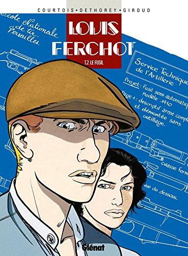 Louis Ferchot, tome 2 : Le fusil