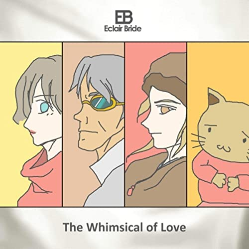 The Whimsical of Love