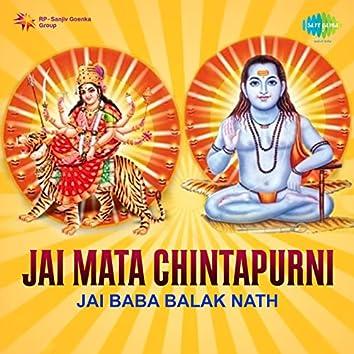 Jai Baba Balak Nath - Jai Mata Chintapurni (Original Motion Picture Soundtrack)