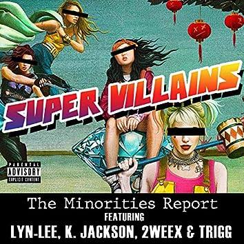 Super Villains (feat. Lyn-Lee, K. Jackson, 2weex & Trigg)