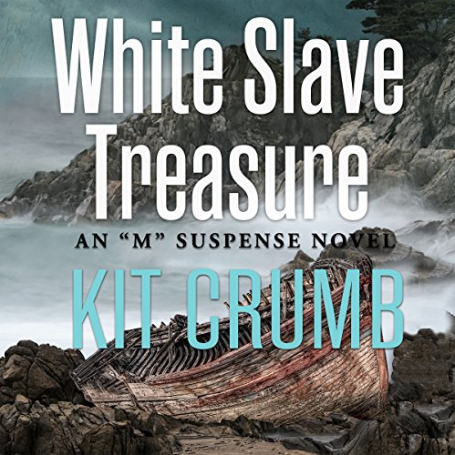 White Slave Treasure: An 'M' Suspense Novel audiobook cover art