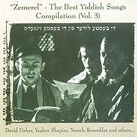 Zemerl: Best Yiddish Songs 3