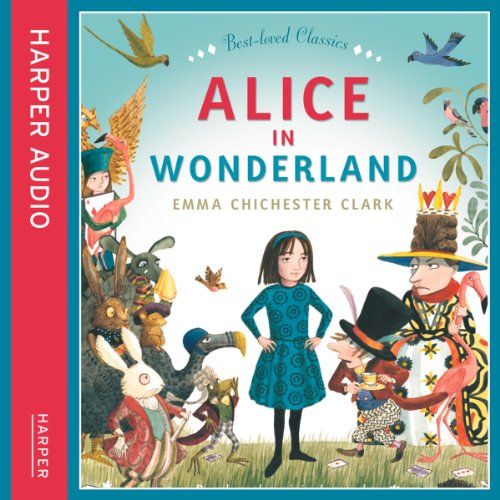 Alice in Wonderland                   Written by:                                                                                                                                 Emma Chichester Clark,                                                                                        Lewis Carroll                               Narrated by:                                                                                                                                 Cassandra Harwood,                                                                                        Harry Man                      Length: 37 mins     Not rated yet     Overall 0.0