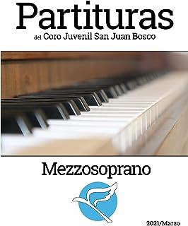 Partituras del Coro Juvenl San Juan Bosco - Mezzosoprano