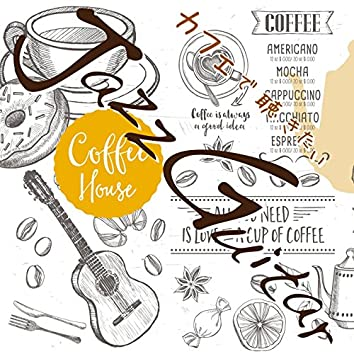 The Musics Played by Jazz Guitar, Wanted to Hear at the Cafe