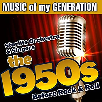 Music of My Generation-The 1950s-Before Rock & Roll