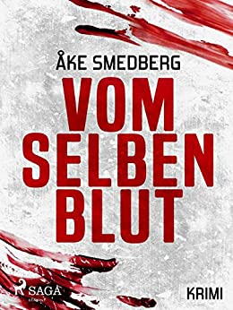 Vom selben Blut von [Åke Smedberg, Christine Heinzius]