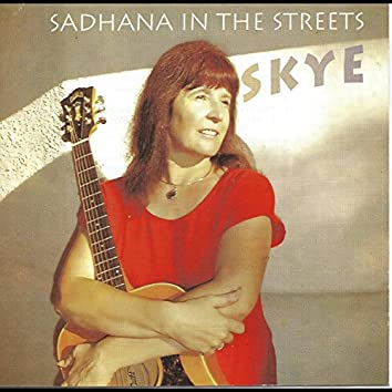 Sadhana in the Streets
