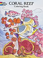 Coral Reef Coloring Book (Dover Nature Coloring Book) by Ruth Soffer(1995-07-06)