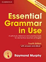 Essential Grammar in Use with Answers and Interactive eBook Fourth Edition (Grammar in Use  Camb07)