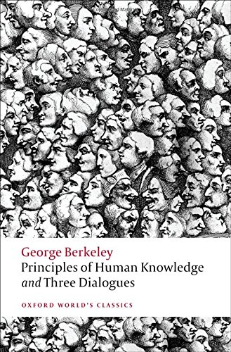 Berkeley, G: Principles of Human Knowledge and Three Dialogu (Oxford World's Classics)